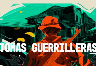 TOMAS GUERRILLERAS